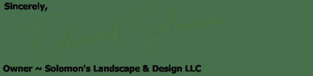 Edward Solomon - Owner Of Solomon's Landscape & Design LLC